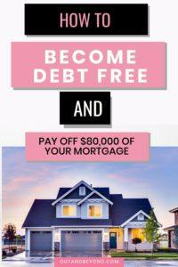 Learn how to reduce your mortgage and reduce mortgage payments using these 7 effective tips that WORK. Save money and payoff debt using these tips that can save you $80,000 in mortgage payments. Payoff debt and finally live debt free. #payoffdebt #debtfree #savemoney #moneysavingtips