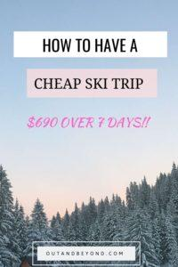 Learn how to have a cheap ski trip, have a budget ski trip, have a family ski trip on a budget. Travel on a budget and learn about budget travel while skiing. #cheapskiholidays #cheap ski vacation #cheapskitrips #budgettravel #budgettraveltips