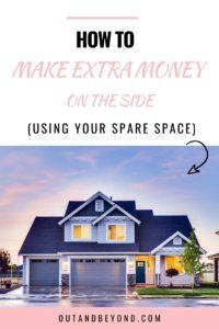 Learn how to make extra money on the side by using your spare space. You can make extra money fast, at home, on the side and earn cash as a stay at home mom. Fantastic side hustle, a great money making idea and you can payoff debt with the extra cash too! #makeextramoney #wfh #sidehustle