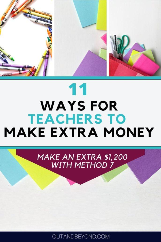 11 WAYS FOR TEACHERS TO MAKE EXTRA MONEY 3