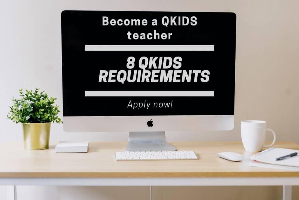 Qkids requirements