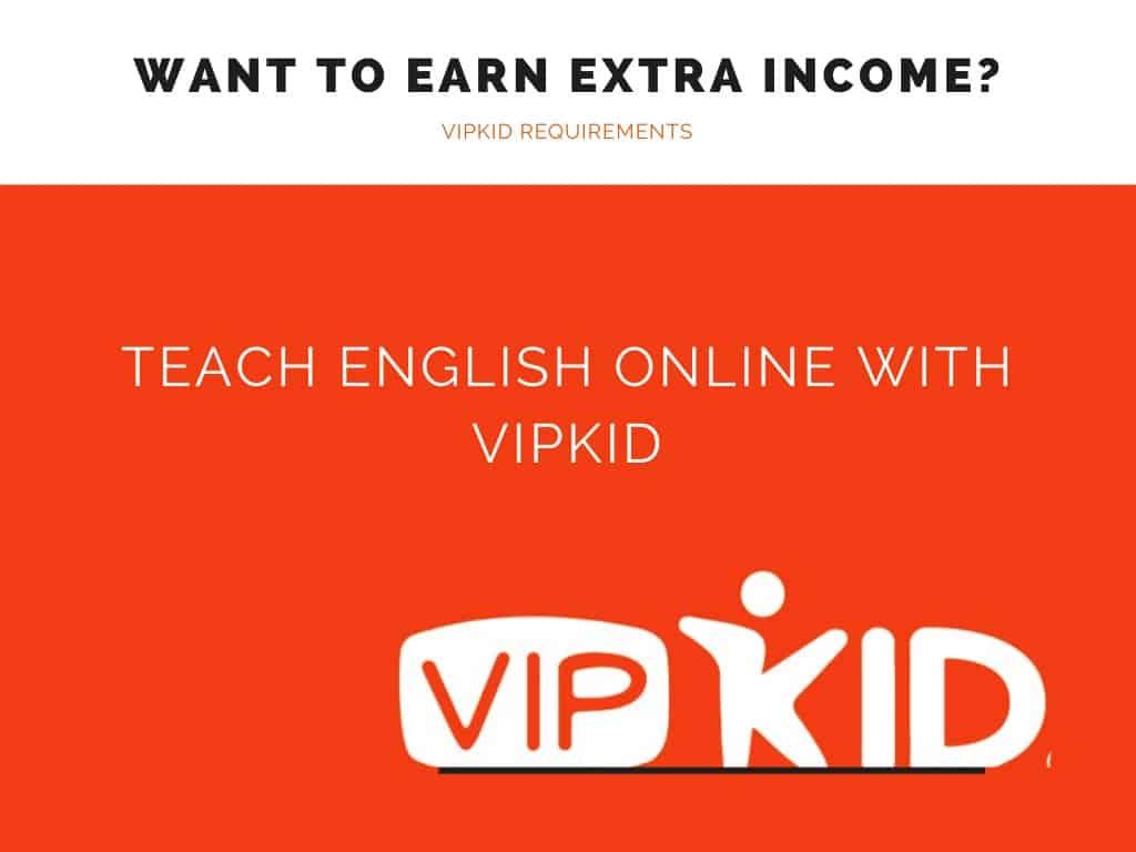 Vipkid Requirements