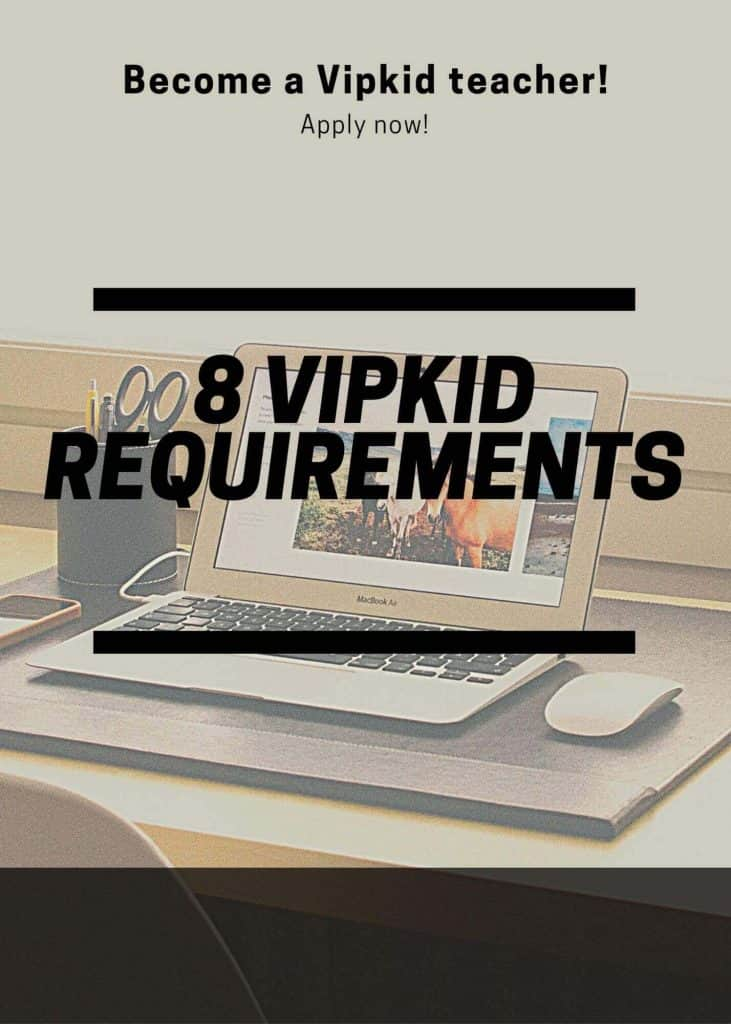 Requirements to work for VIPKID