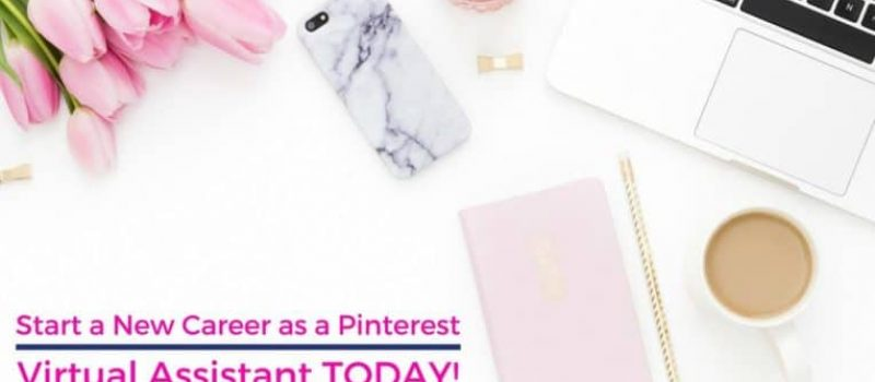 Become a Pinterest VA Today!
